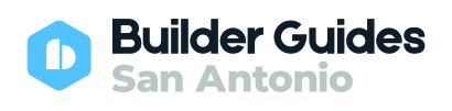 San Antonio Builder Guide